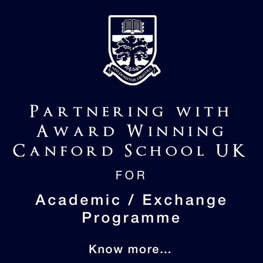 Partnering with Award Winning Canford School UK for Academic / Exchange Programme.